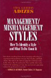 Mangagement/Mismanagement Styles